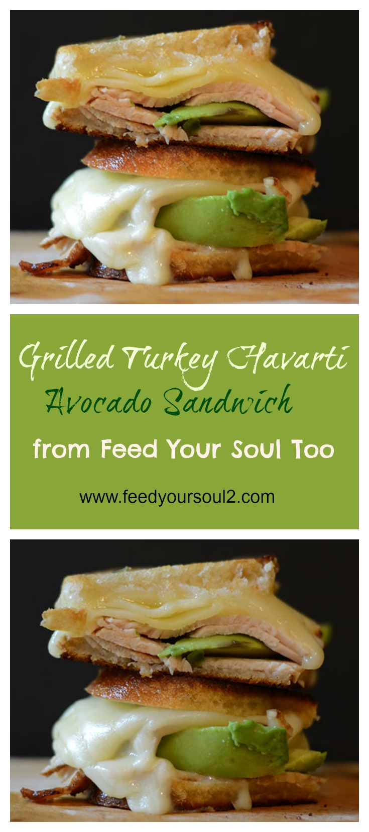 Grilled Turkey Havarti & Avocado Sandwich from Feed Your Soul Too #sandwich #grilledcheese