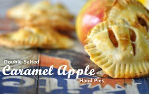 Double Salted Apple Hand Pies