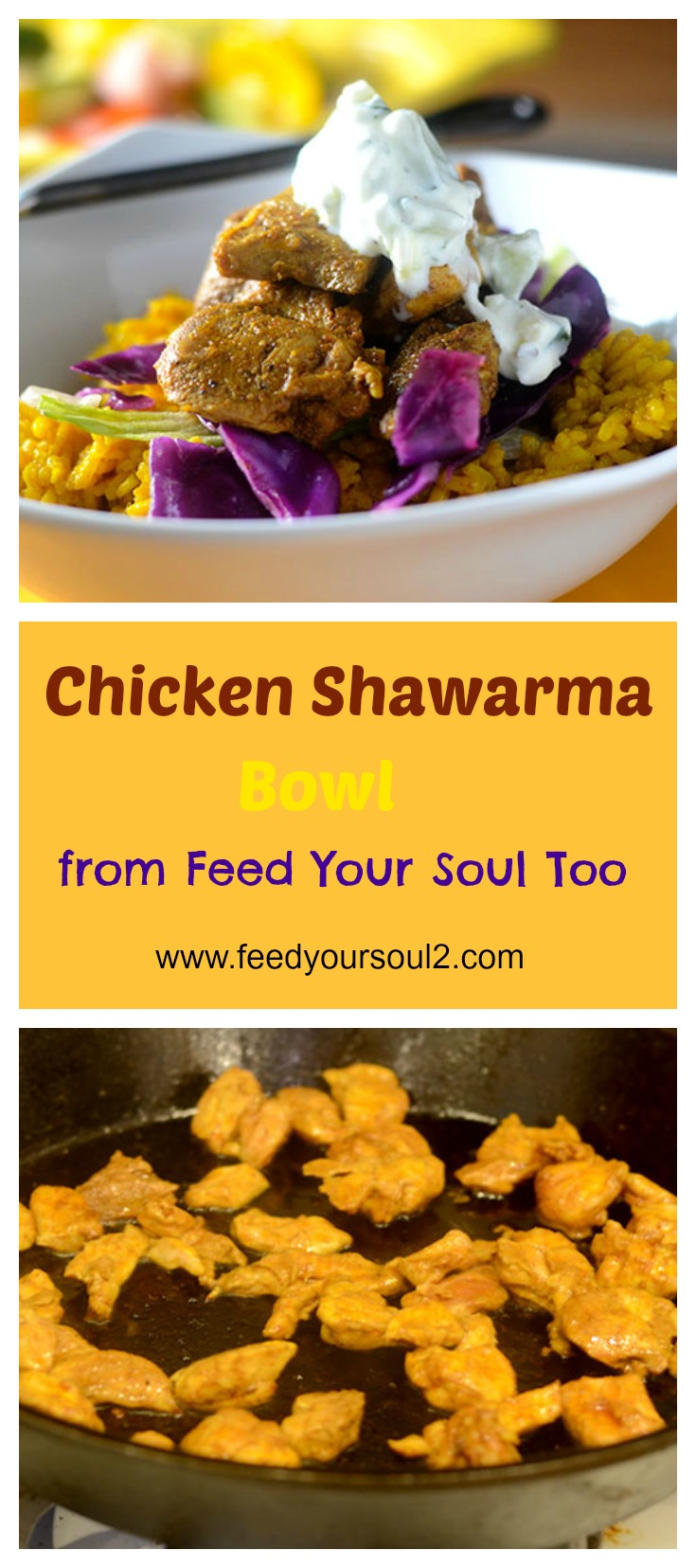 Chicken Shawarma Bowl #Middleeasternfood #chicken #onepotmeal | feedyoursoul2.com