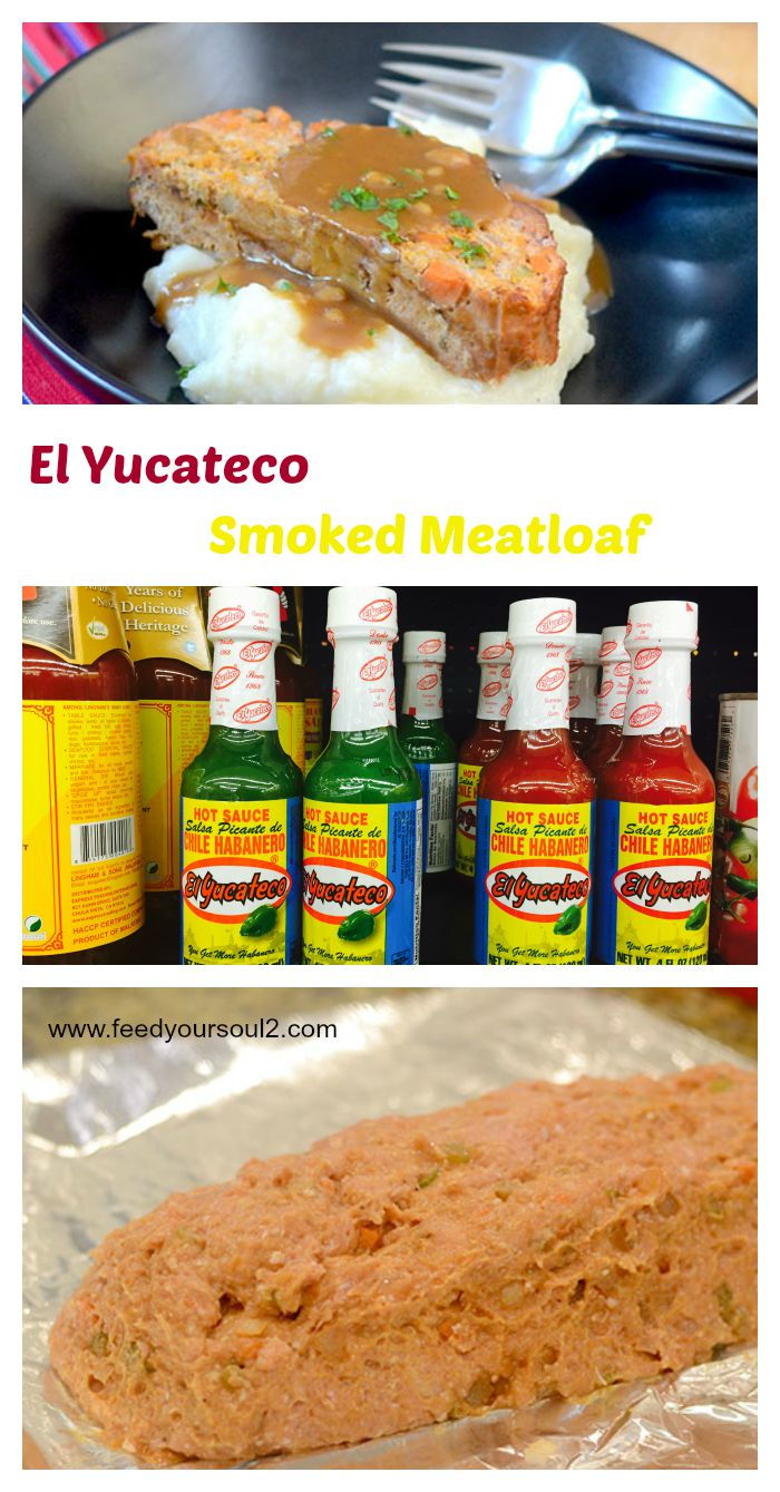 El Yucateco Smoked Meatloaf