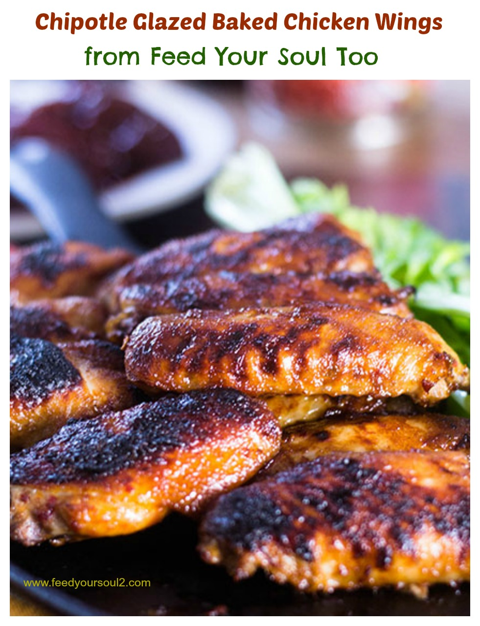 """Chipotle Glazed Baked Chicken Wings #wings #baked #chipotlepeppers / feedyoursoul2.com"""