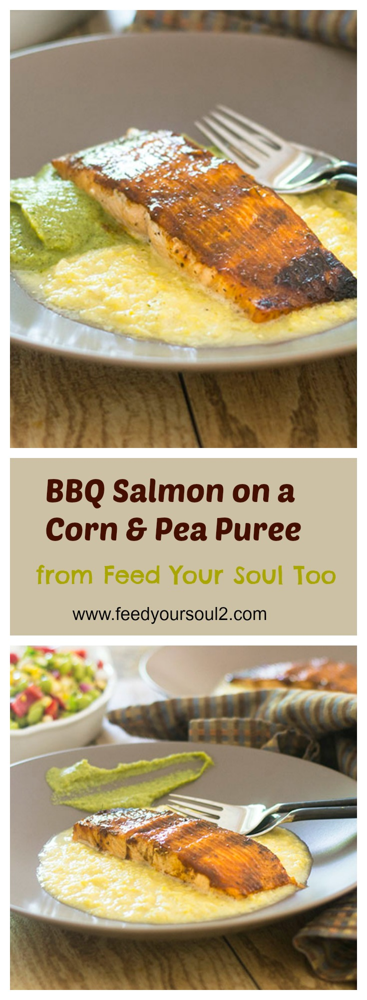 BBQ Salmon over Corn & Pea Purees #seafood #puree #salmon #corn | feedyoursoul2.com