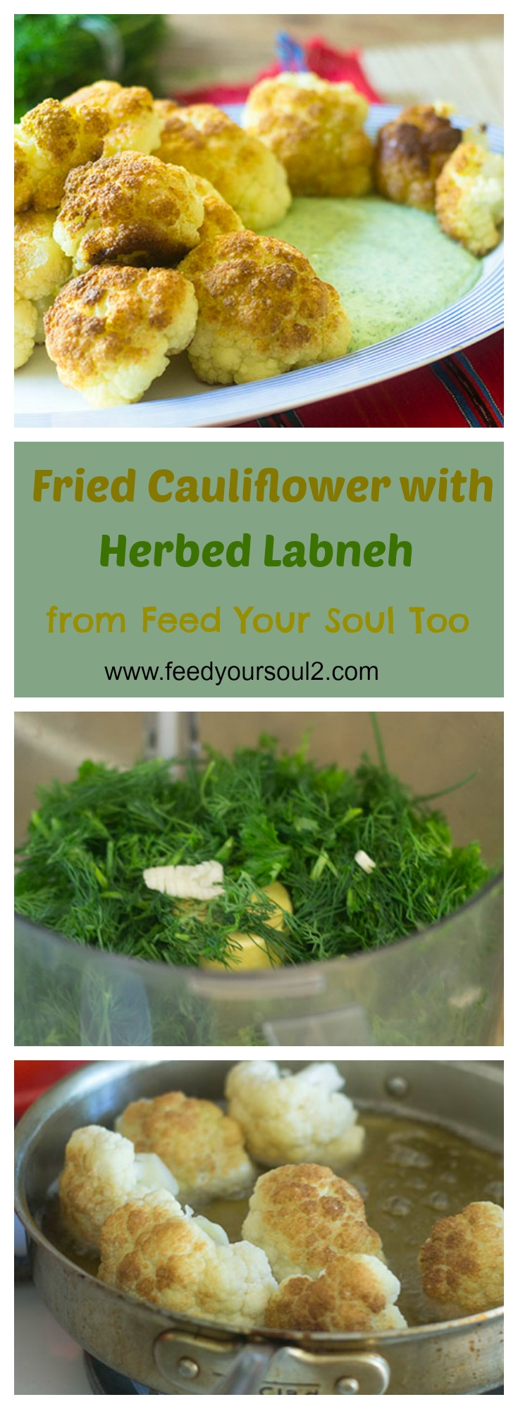 Fried Cauliflower with Herbed Labneh #cauliflower #lvegetarian #middleeasternfood | feedyoursoul2.com