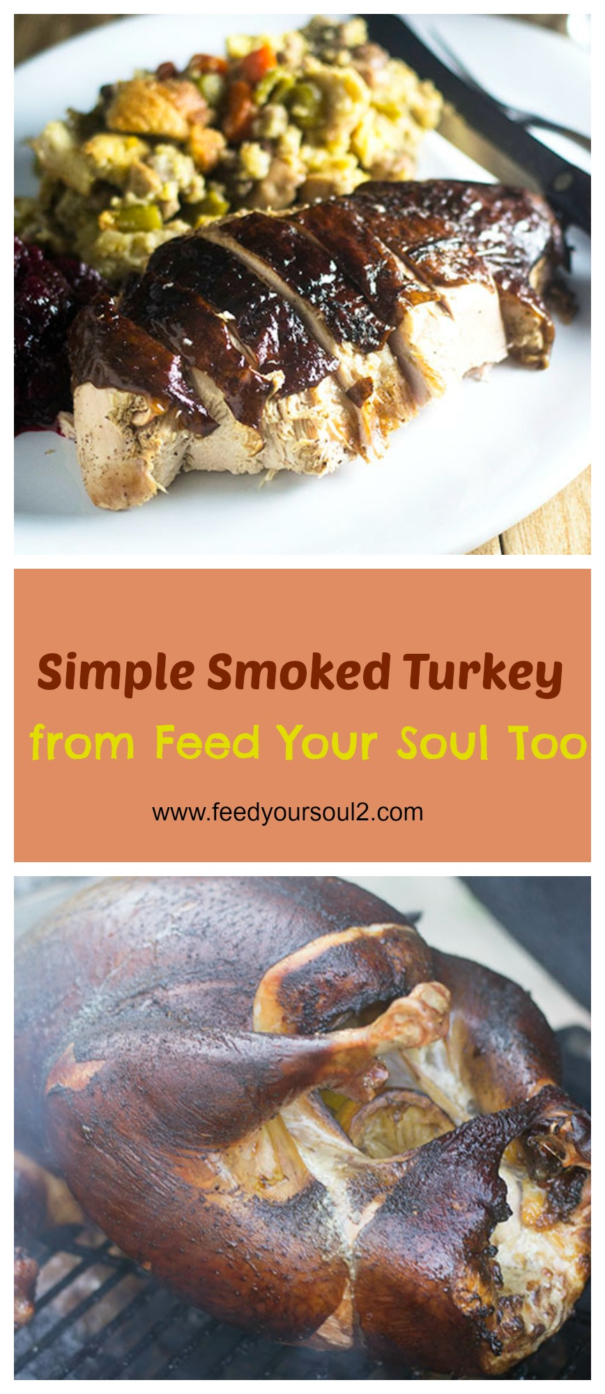 Smoked Turkey for Thanksgiving #Thanksgiving #turkey #smoking #brine | feedyoursoul2.com