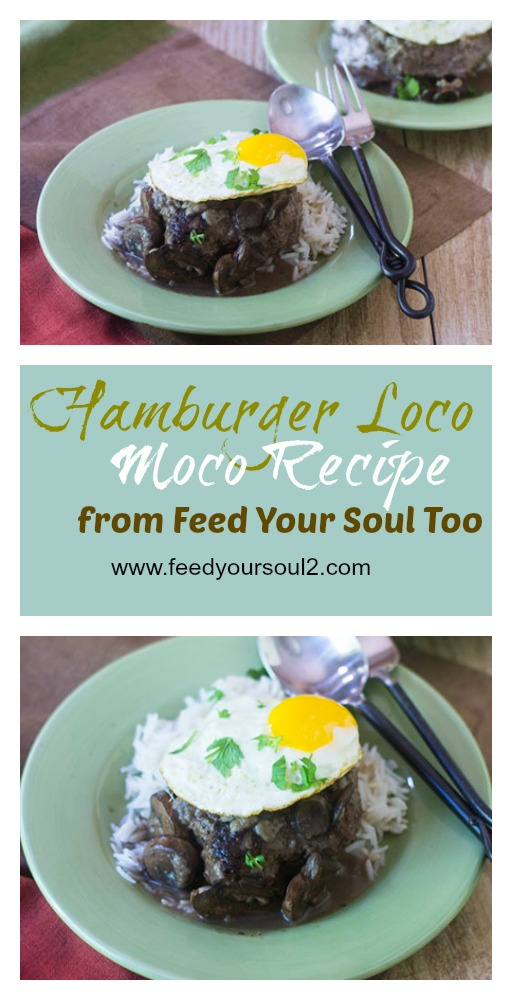 Hamburger Loco Moco Recipe #dinner #hamburger #Hawaiianfood #comfortfood | feedyoursoul2.com