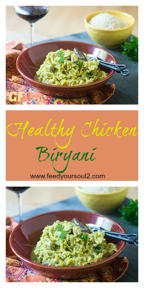 Healthy Chicken Biryani #chicken #glutenfree #Indianfood | feedyoursoul2.com