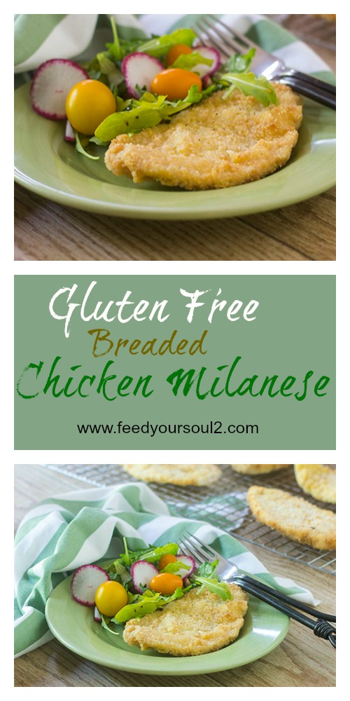 Gluten Free Breaded Chicken Milanese #Italianrecipes #glutenfree #chicken | feedyoursoul2.com