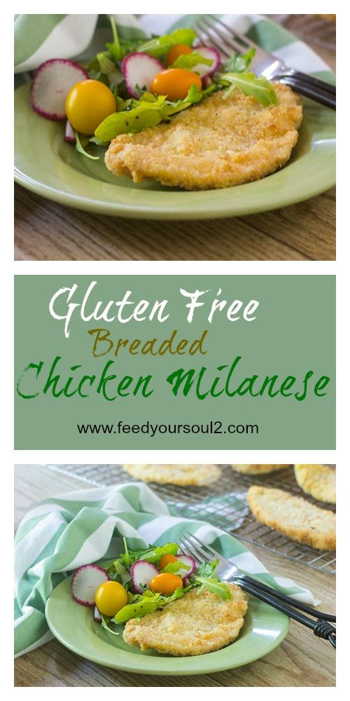 Gluten Free Breaded Chicken Milanese #Italianrecipes #glutenfree #chicken | feedyoursoul2.com