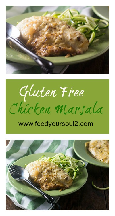 Gluten Free Chicken Marsala #chicken #glutenfree #marsala #Italianfood| feedyoursoul2.com