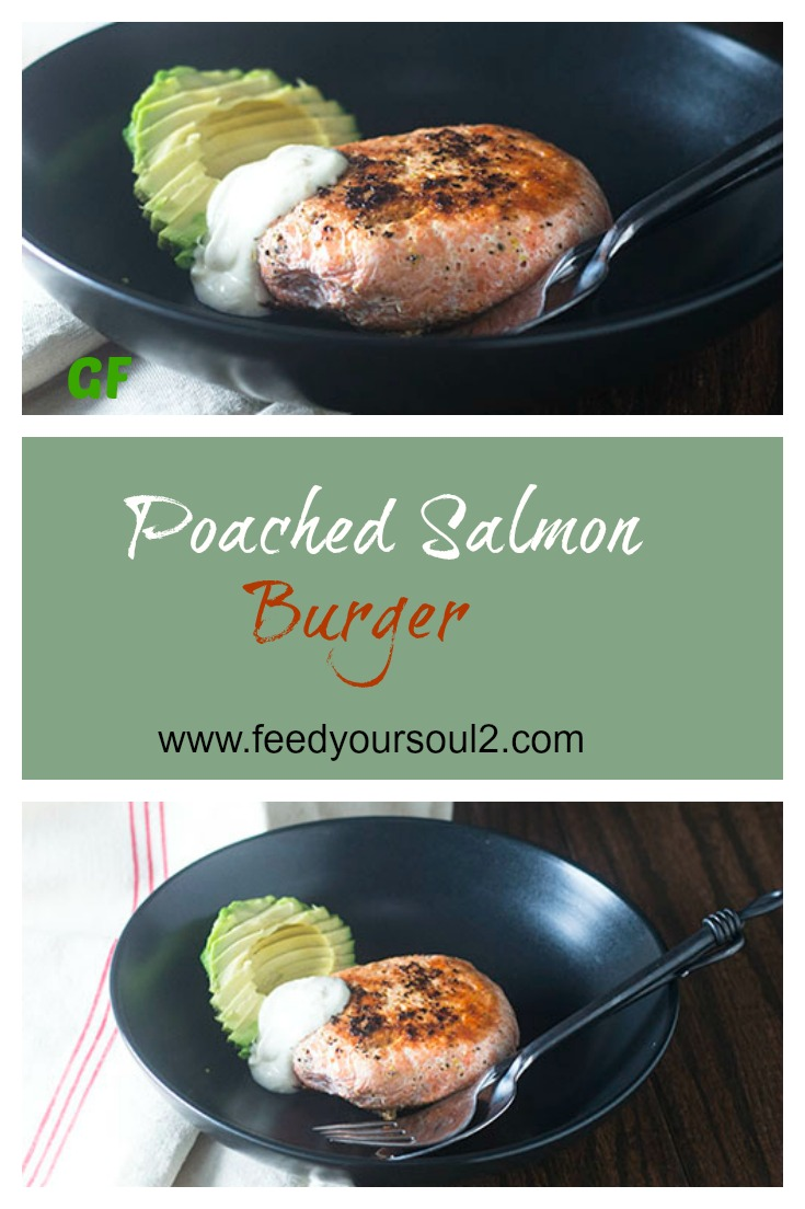 Poached Salmon Burger #dinner #glutenfree #salmon #sitkasalmonshares | feedyoursoul2.com