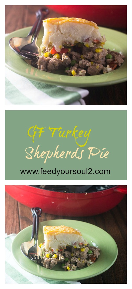 GF Turkey Shepherds Pie #comfortfood #glutenfree #turkey #potatoes | feedyoursoul2.com