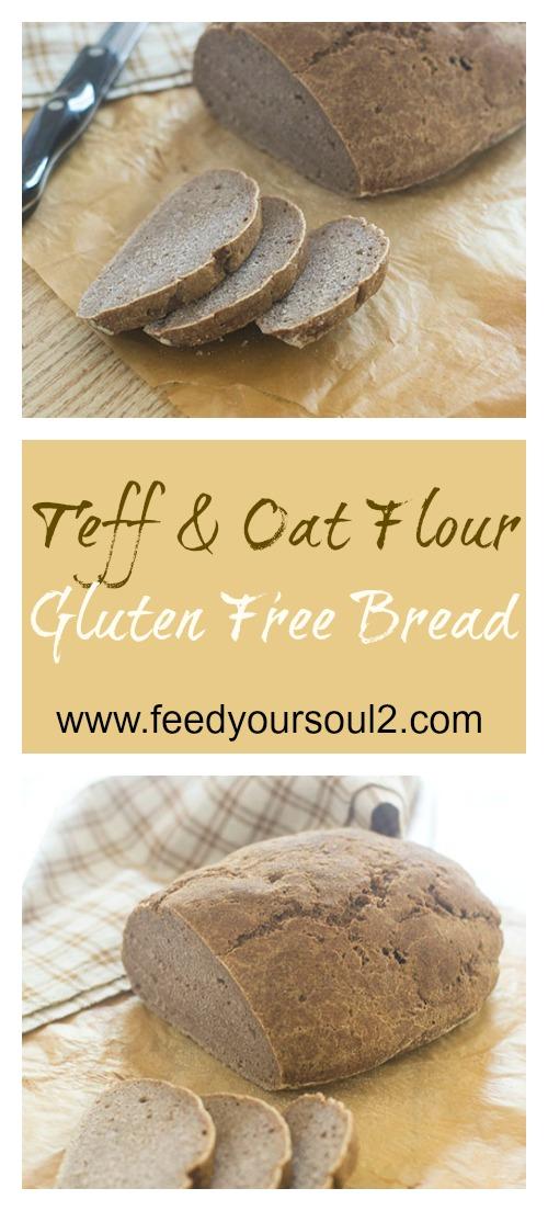 Teff And Oat Flour Gluten Free Bread #bread #teffflour #artisanbread #glutenfree | feedyoursoul2.com