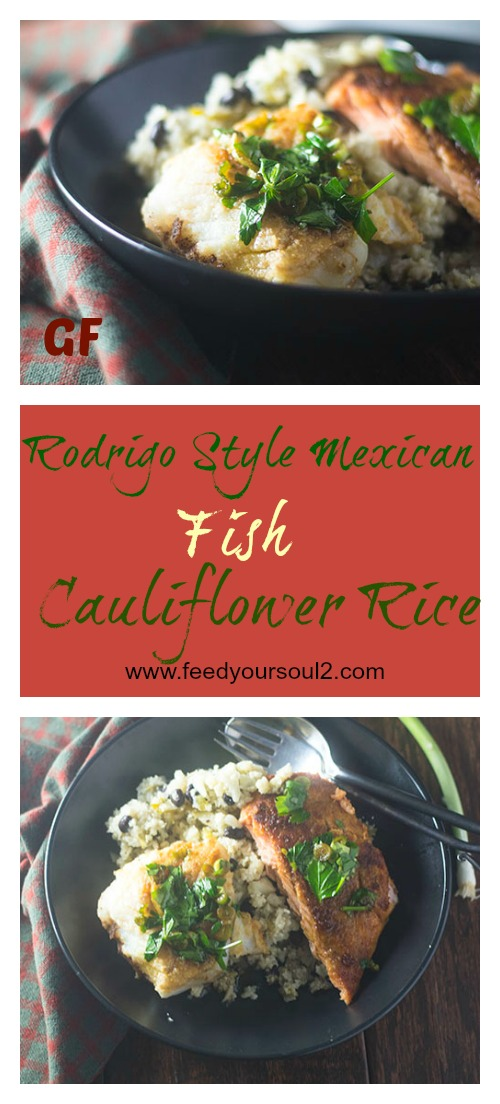 Rodrigo Style Fish Cauliflower Rice #seafood #Mexicanfood #lowcarb #glutenfree | feedyoursoul2.com