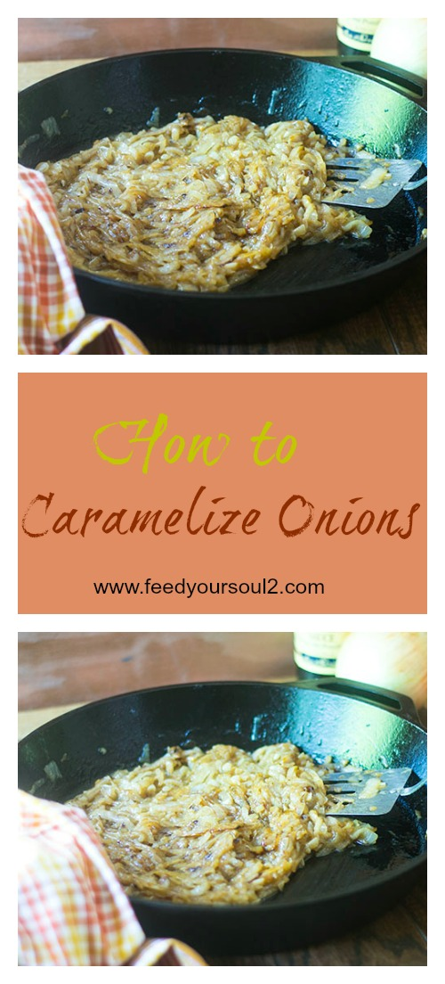 How to Caramelize Onions #DIY #Onions #glutenfree | feedyoursoul2.com