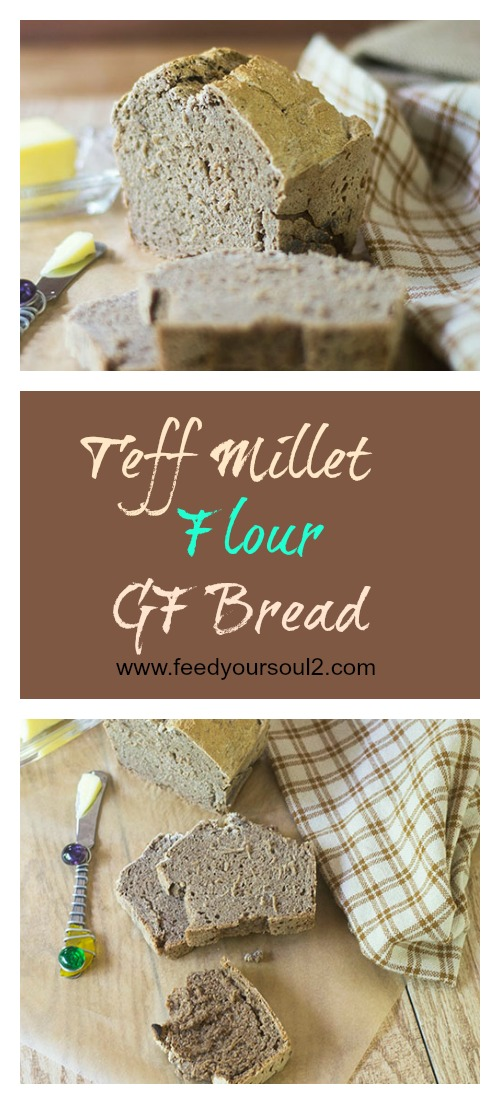 Teff Millet Flour GF Bread #bread #teffflour #glutenfree | feedyoursoul2.com