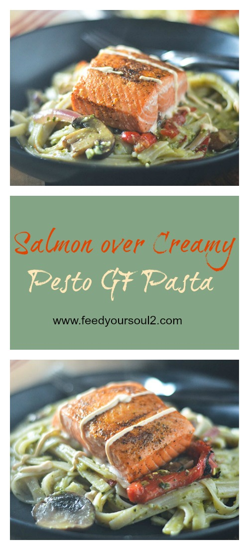 Salmon over Creamy Pesto GF Pasta #pasta #pesto #salmon #glutenfree | feedyoursoul2.com