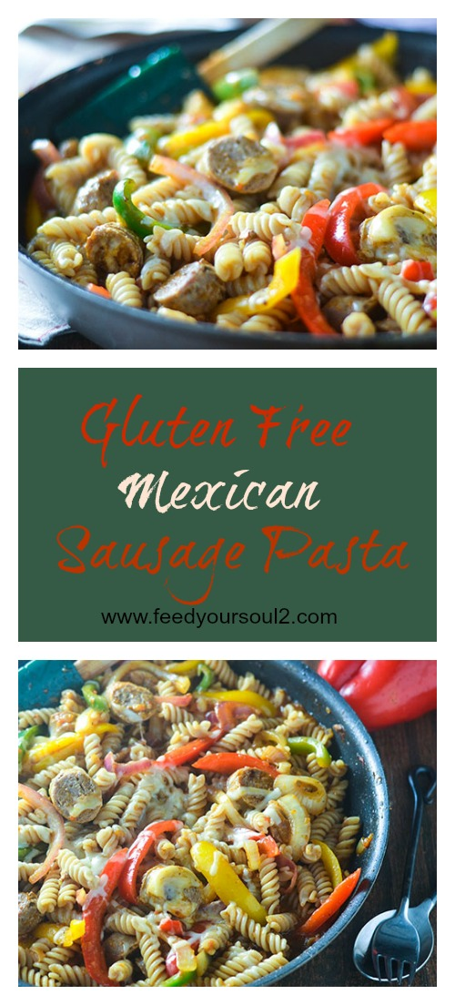 Gluten Free Mexican Sausage Pasta #Mexicanfood #pasta #fusion #glutenfree | feedyoursoul2.com