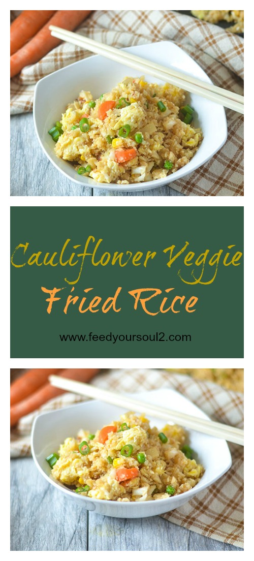 Cauliflower Veggie Fried Rice #Asianfood #cauliflower #glutenfree | feedyoursoul2.com