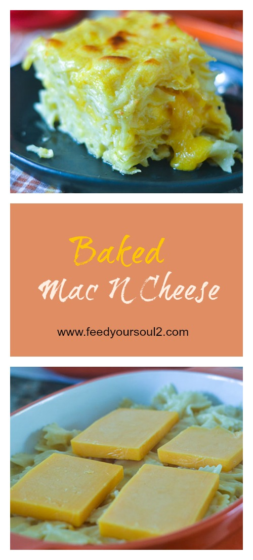 Baked Mac N Cheese #baked #cheese #comfortfood | feedyoursoul2.com