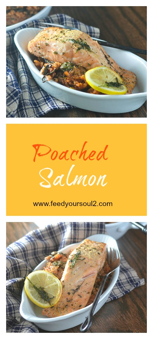 Poached Salmon #salmon #Seafood #poaching | feedyoursoul2.com