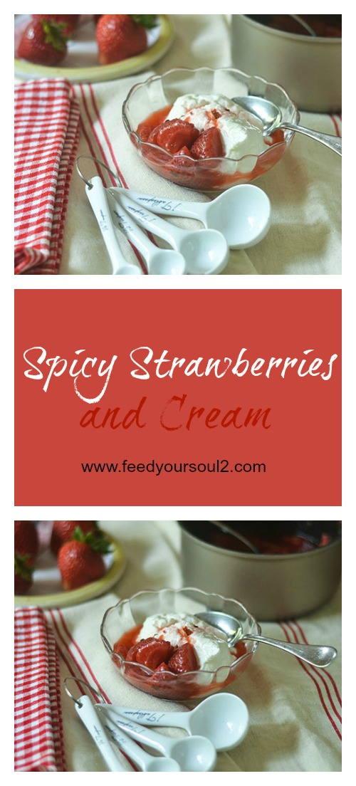 Spicy Strawberries and Cream #strawberry #dessert #strawberries| feedyoursoul2.com