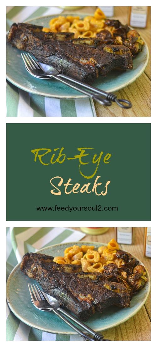 Rib-Eye Steaks #steak #glutenfree #grilling | feedyoursoul2.com