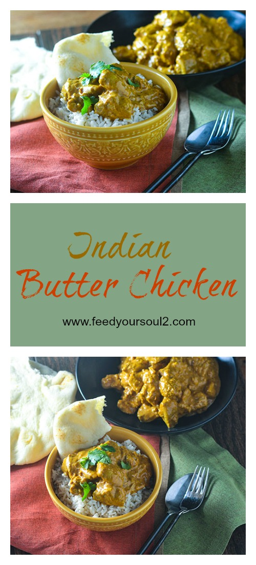 Indian Butter Chicken l #Indianfood #chicken #onepotmeal | feedyoursoul2.com