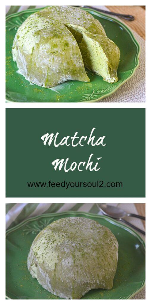 Matcha Mochi l #dessert #matcha #Japaneserecipe | feedyoursoul2.com