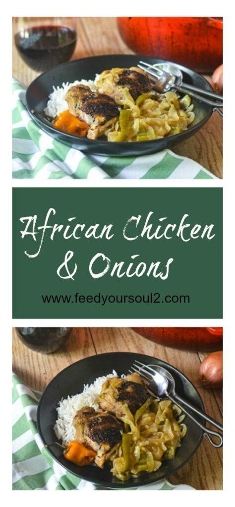 African Chicken & Onions l #glutenfree #Africanrecipe #chicken #onepotmeal | feedyoursoul2.com