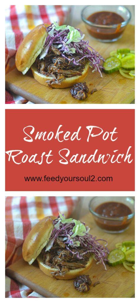 Smoked Pot Roast Sandwich l #sandwich #smoking #slowcooking #comfortfood | feedyoursoul2.com