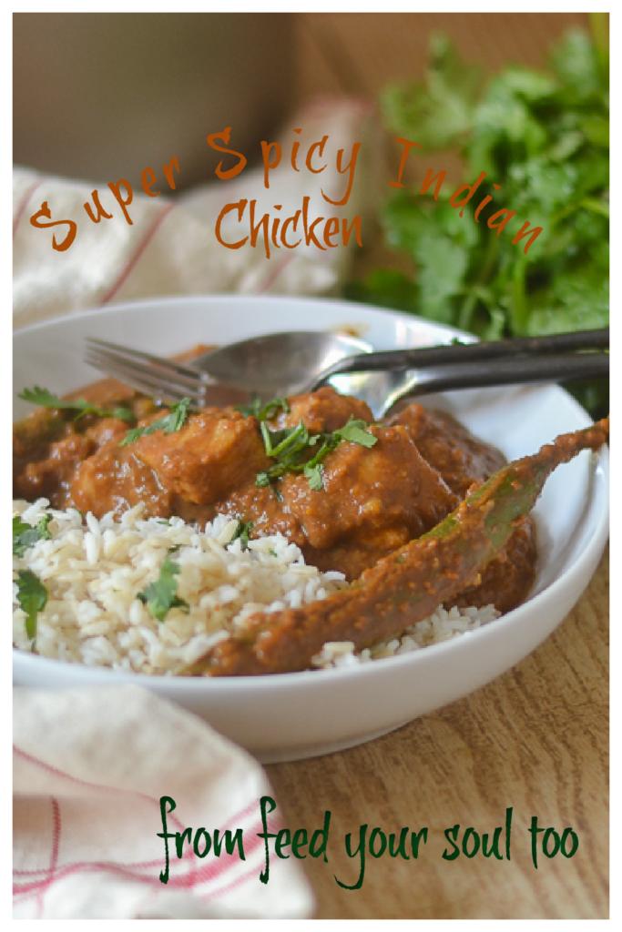 Super Spicy Indian Chicken l #chicken #glutenfree #Indianfood #spicy | feedyoursoul2.com